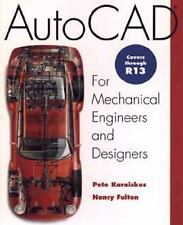 AutoCAD for Mechanical Engineers and Designers, Fulton, Nancy, Karaiskos, Pete,