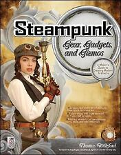 Steampunk Gear, Gadgets, and Gizmos: A Maker's Guide to Creating Modern Artifact