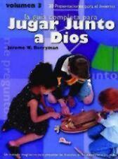 La Guia Completa para Jugar Junto a Dios, Volumen 3 : 20 Presentaciones para...