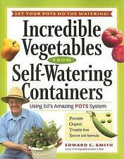 Edward C Smith - Incredible Vegetables From Sel (2006) - Used - Trade Paper