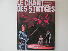 LE CHANT DES STRYGES T2 PIEGES REEDITION BE PLATS USES