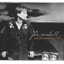 Walking Among the Living * by Jon Randall (CD, Sep-2005, Epic (USA))