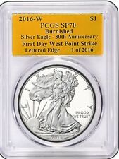 2016 W Silver Eagle SP 70 PCGS Burnished First Day of Issue Gold Foil 30th Ann