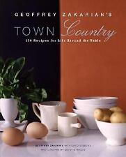 Geoffrey Zakarian Town Country 150 Recipes for Life Around the Table