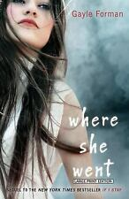 Where She Went by Gayle Forman (2015, Paperback, Large Type)