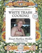 White Trash Cooking: 25th Anniversary Edition (Jargon) by Mickler, Ernest Matth