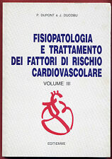 LIBRO   FISIOLOGIA E TRATTAMENTO DEI FATTORI DI RISCHIO CARDIOVASCOLARI VOL III