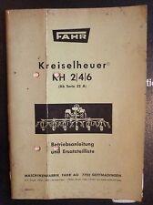 Fahr Kreiselheuer KH2 + KH4 + KH6 Anleitung + Ersatzteilliste