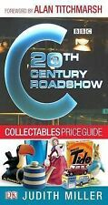20th Century Roadshow Collectables Price Guide: Your Quick and Easy Guide to Buy