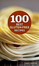 100 Best Gluten-Free Recipes Healthy Eating Guide Carol Fenster - NEW Hardcover