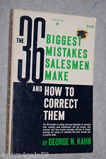 Thirty Six Biggest Mistakes Salesmen Make and How to Correct Them by George N...