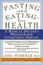 Fasting and Eating for Health : A Medical Doctor's Program for Conquering...