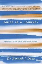NEW - Grief Is a Journey: Finding Your Path Through Loss