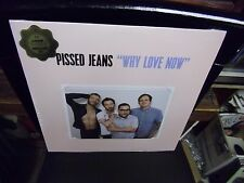 Pissed Jeans Why Love Now LP NEW COLOR vinyl + digital download [Loser Edition]