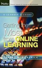 Getting the Most from Online Learning : A Learner's Guide by George M....