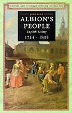 Albion's People: English Society 1714-1815  John Rule