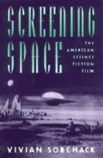 Screening Space: The American Science Fiction Film by Vivian Sobchack Like New