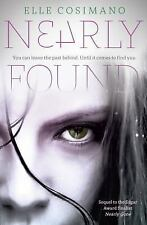 Nearly Found by Elle Cosimano (2016, Paperback) (FREE 2DAY SHIP)