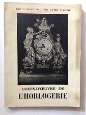 CHEFS D'OEUVRE DE L'HORLOGERIE CATALOGUE EXPOSITION HORLOGE