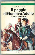 MEYER CONRAD FERDINAND IL PAGGIO DI GUSTAVO ADOLFO MONDADORI 1966 ANNI VERDI