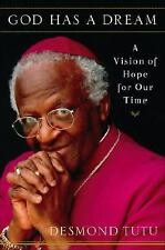 God Has a Dream: A Vision of Hope for Our Time-ExLibrary