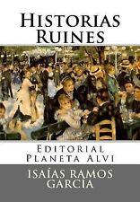 Historias Ruines by Isaías García (2014, Paperback)