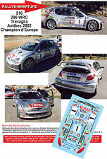 DÉCALS Promo 1/24 réf 516 206 WRC Travaglia Antibes 2002 Champion d'Europe