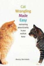 Cat Wrangling Made Easy: Maintaining Peace and Sanity in Your Multicat-ExLibrary