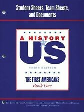 A History of US: Johns Hopkins University Student Workbook for Book Volume 1...
