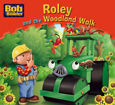 Roley and the Woodland Walk (Bob the Builder Story Library),