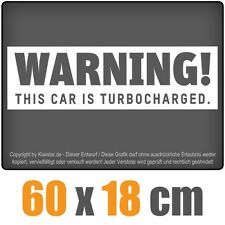 Warning! This Car is turbocharged  chf0258 weiß 60 x 18 cm Heckscheibenaufkleber