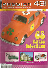 PASSION N°02 68 ANNEE ELECTRIQUE / DINKY SERVICE / AUTO TOURISME / VOISIN