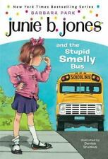 Junie B. Jones and the Stupid Smelly Bus No. 1 by Barbara Park (