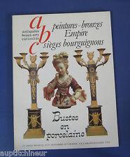abc antiquités 157 bronzes empire sièges bourguignons bustes porcelaine