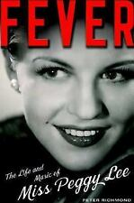 Fever: The Life and Music of Miss Peggy Lee Richmond, Peter Hardcover