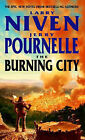 The Burning City by Larry Niven, Jerry Pournelle (Paperback, 2001)