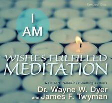 I AM WISHES FULFILLED Meditations Wayne Dyer James Twyman AUDIOBOOK audio book