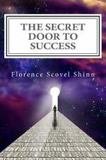 The Secret Door to Success : The Metaphysical Decoding of the Bible by...