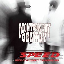 Speed/She Couldn't Change Me [Single] by Montgomery Gentry (CD, Mar-2003,...
