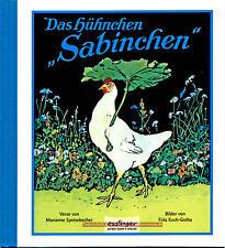 Das Hühnchen Sabinchen - Entzückende Tiergeschichte. Bilder von Fritz Koch-Gotha
