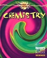 Chemistry (Discovery Channel School Science: Physical Science)