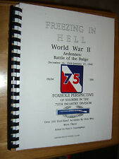 Freezing In Hell WWII Battle of Bulge 75th Infantry Division Paul Cunningham