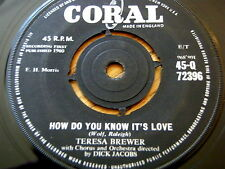 "TERESA BREWER - HOW DO YOU KNOW IT'S LOVE  7"" VINYL"