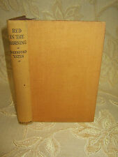 Antique Collectable Book Of Red In The Morning, By Dornford Yates -1946