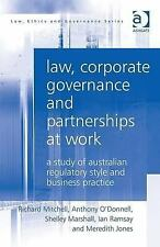 Law, Corporate Governance and Partnerships at Work: A Study of Australian Regula