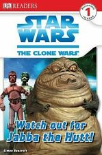 Beecroft, Simon Watch Out for Jabba the Hutt (DK Readers: Level 1) Very Good Boo