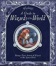 A Guide to Wizards of the World: Wizardology (hardback)