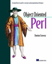Object Oriented Perl: A Comprehensive Guide to Concepts and Programming Techniqu