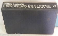 A CHE PUNTO E LA NOTTE Fruttero e Lucentini Club degli editori Romanzi Narrativa