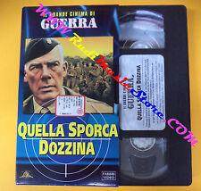 film VHS QUELLA SPORCA DOZZINA Il grande cinema di guerra FABBRI (F104) no dvd